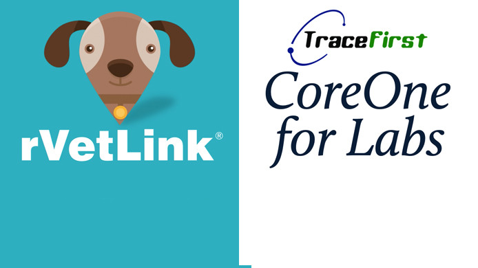 rVetLink, Trace First Core One for lab, veterinarian portals